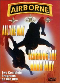 Airborne - All the Way/Learning The Hard Way