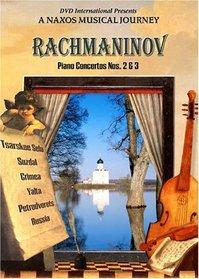 Rachmaninov - Piano Concertos Nos. 2 & 3 - A Naxos Musical Journey