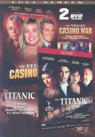 The Titanic/The Vegas Casino War
