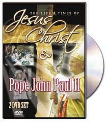 The Life & Times of Jesus Christ/The Story of a Holy Life Pope John Paul II