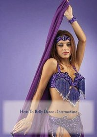 How To Belly Dance - Intermediate