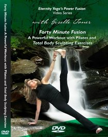 Forty Minute Fusion with Giselle Toner