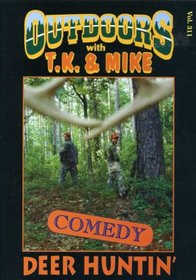 T. K. and Mike: Deer Hunting