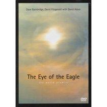Dave Bainbridge, David Fitzgerald With David Adam: The Eye of the Eagle - The World Premiere