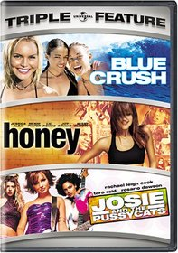 Blue Crush / Honey / Josie and the Pussycats (Triple Feature)