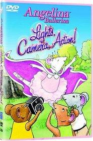 Angelina Ballerina - Lights, Camera, Action!