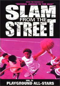 Slam from the Street, Vol. 2 - Playground All-Stars