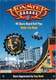 Monster Garage - RV Skate Board
