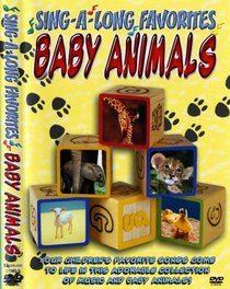 Baby Animals Sing a Long Favorites