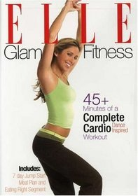 Elle: Glam Fitness Complete Cardio Workout