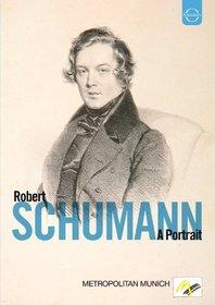 Schumann: A Portrait