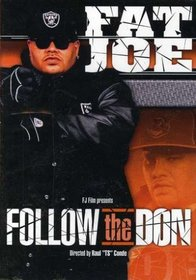 Fat Joe: Follow the Don