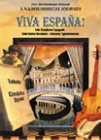 Viva Espana! (Lalo/Saint-Saens/Sarasate) - A Naxos Musical Journey