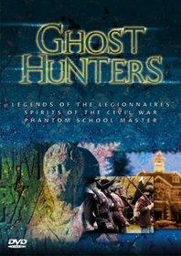 Ghost Hunters: Legends of the Legionnaires/Spirits of the Civil War/Phantom School Master