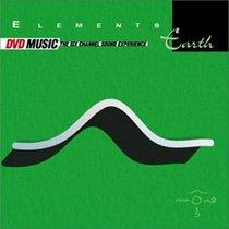 Elements - Earth (DVD Audio)