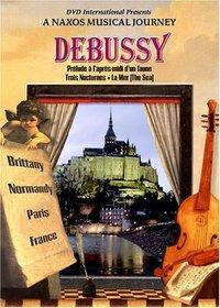 Debussy - Prelude a l'Apres-Midi d'une Faune / Trois Nocturnes / La Mer - A Naxos Musical Journey