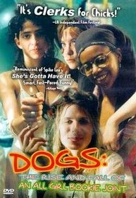 Dogs - The Rise and Fall of an All-Girl Bookie Joint