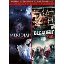 Meridian / Decadent Evil