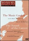 Yo-Yo Ma - Inspired by Bach Vol. 1, The Music Garden / The Sound of the Carceri (Cello Suites 1 & 2)