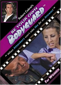 Be Your Own Bodyguard for Women - Self Defense