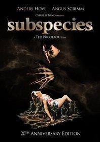 Subspecies (20th Anniversary Editoon)