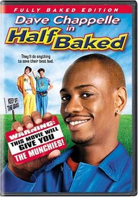 Half Baked (Fully Baked Full Screen Edition)