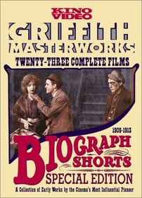 Biograph Shorts: Griffith Masterworks