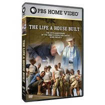The The Life a House Built: The 25th Anniversary of the Jimmy & Rossalyn Carter Work Project