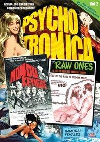 Psychotronica, Vol. 2: Mondo Keyhole/The Raw Ones