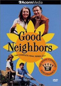 Good Neighbors - The Complete Final Season / Royal Command Performance