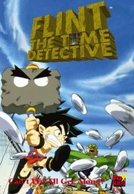 Flint the Time Detective - Can't We All Get Along?