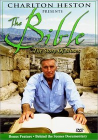 The Charlton Heston Presents The Bible: The Story of Moses