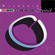 Elements - Spirit (DVD Audio)