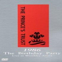Prince's Trust: 1986 Birthday Party