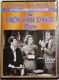 Classic Television: The Dick Van Dyke Show - 6 Full-Length Episodes -