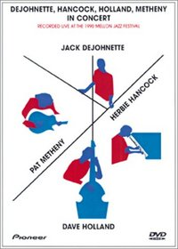 Dejohnette, Hancock, Holland and Metheny - Live in Concert