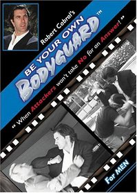 Be Your Own Bodyguard for Men - Self Defense
