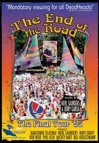 The Grateful Dead: The End of the Road - The Final Tour '95