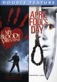 My Bloody Valentine/April Fool's Day