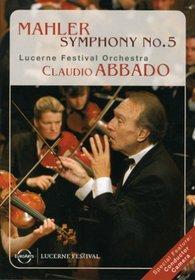 Mahler - Symphony No. 5 / Claudio Abbado, Lucerne Festival Orchestra