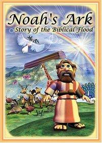 Noah's Ark: Story of the Biblical Flood