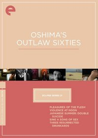 Eclipse Series 21: Oshima's Outlaw Sixties  (The Criterion Collection)
