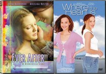 Ever After: A Cinderella Story/Where the Heart Is