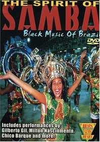 Beats of the Heart - The Spirit of Samba: Black Music of Brazil