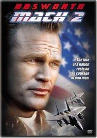 Bosworth: Mach 2