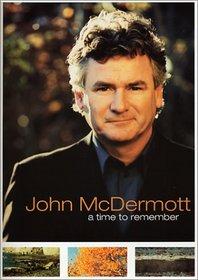 John McDermott - A Time to Remember