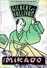 Gilbert & Sullivan - The Mikado / Donkin, Saks, Stratford Festival