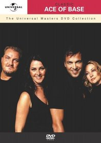The Universal Masters DVD Collection: Classic Ace of Base