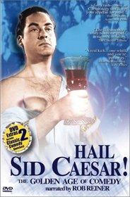 Hail Sid Caesar: Golden Age of Comedy (2pc)