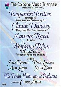 Cologne Music Triennale - Britten Serenade, Debussy Nocturnes, Ravel La Valse, Rihm In Doppelter Tiefe / Abbado, Berlin Philharmonic